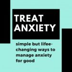 8 Bold Ways To Treat Anxiety (That Work!)