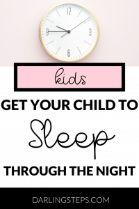 How to get your child to sleep through the night 1
