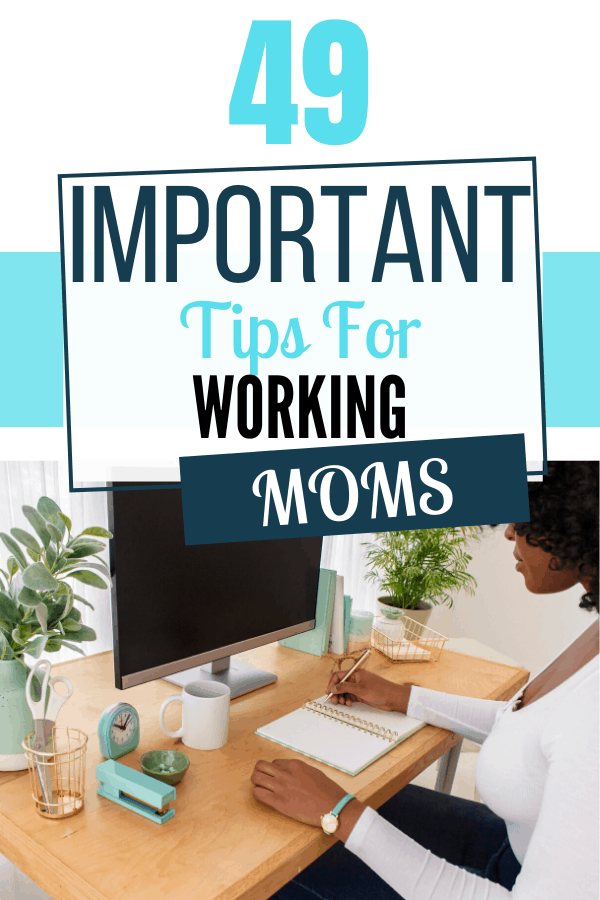 tips for working moms balancing work and family and kids